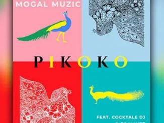 Mogal Muzic – Pikoko ft Cocktale DJ x DJ Mayez