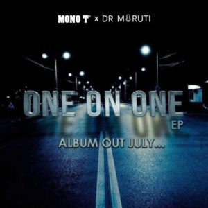 Ep: Mono T & Dr Moruti – One on One