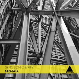 Sync Sonic & Rifz – Mratata (Afro Mix)