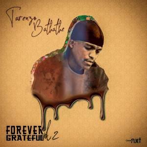 Tarenzo Bathathe – Forever Grateful 2 (Album)