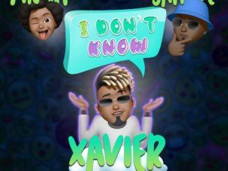 Xavier – I Don't Know Ft. Jahbue & Tinah