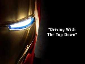 Iron Man – Driving With The Top Down