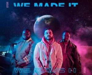 Mi Casa – We Made It