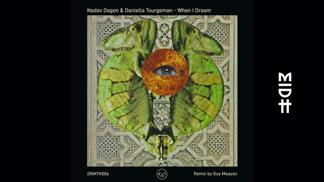 Nadav Dagon - When I Dream (Guy Maayan Remix)