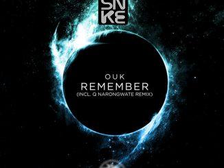 Ouk - Remember (Q Narongwate Remix)