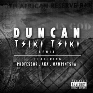 Tsiki Tsiki - Song by Duncan