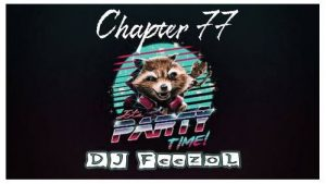 DJ FeezoL – Chapter 77 (Party Time)