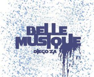 Diego ZA – Belle Musique