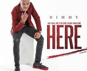 Dimmy – Ek Sal Bly in Die Huis Van Die Here