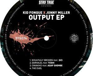 Kid Fonque & Jonny Miller – Soulfully Broken (feat. Sio)
