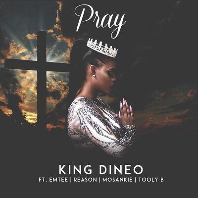 King Dineo – Pray