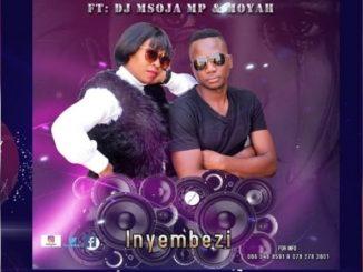 Manchana – Inyembezi Ft. DJ Msoja MP & Moyah
