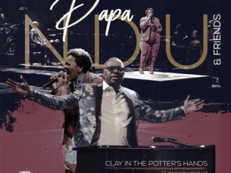 Papa Ndu – Clay in the Potter's Hands (Live)