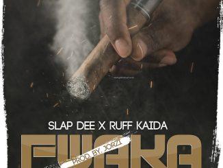 Slapdee X Ruff Khaida – Fwaka