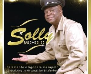 Solly Moholo – Ewe lina mandla