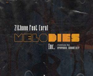 Zithane, Carol – Melodies (Incl. Remixes)