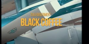 Zulu Government – Black Coffee