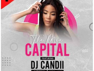 Dj Candii – The Mix Capital (12-Sep)