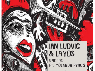 Ian Ludvig & Layos Ft. Yolanda Fyrus – Uncedo (Original Mix)