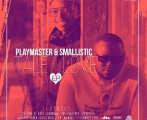 Playmaster & Smallistic – Say No More Ft. Dindy