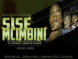 Strong Man – Sisemcimbini Ft. Ammfee, Kaizer, Green & BlueInk-SA