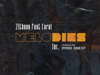 Zithane – Melodies (Hypaphonik Derived Dub) ft. Carol