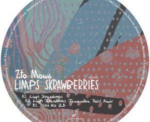 EP: Zito Mowa – Limps Skrawberries