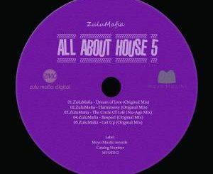 EP: ZuluMafia – All About House 5