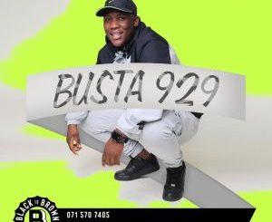 Busta 929 – Mark My Words (Dance Mix)