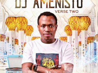 EP: DJ Amenisto – Verse Two