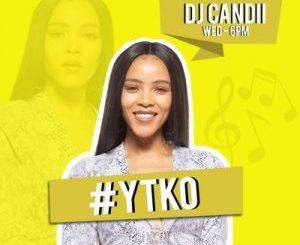 Dj Candii – YTKO Mix (07 Oct 2020)