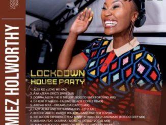 Dj Lamiez – Lockdown House Party Mix