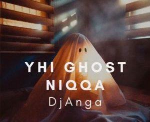 DjAnga – Ghost Niqqa