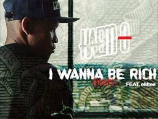 Haem-O – I Wanna Be Rich (Remix) Ft. Emtee