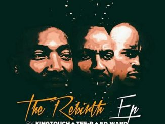 KingTouch, Tee-R & Ed-Ward – The Rebirth