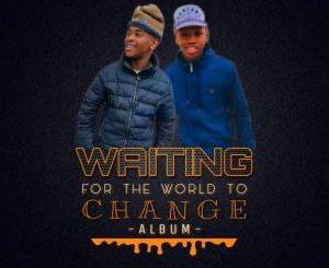 Teddy'Bae & Dj Lloyd – Waiting For The World To Change (Album)
