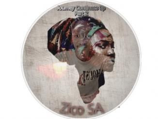 Zico SA – Journey Continues, Pt. 2