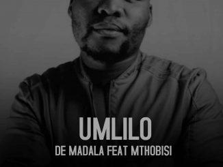 De Madala – Umlilo Ft. Mthobisi