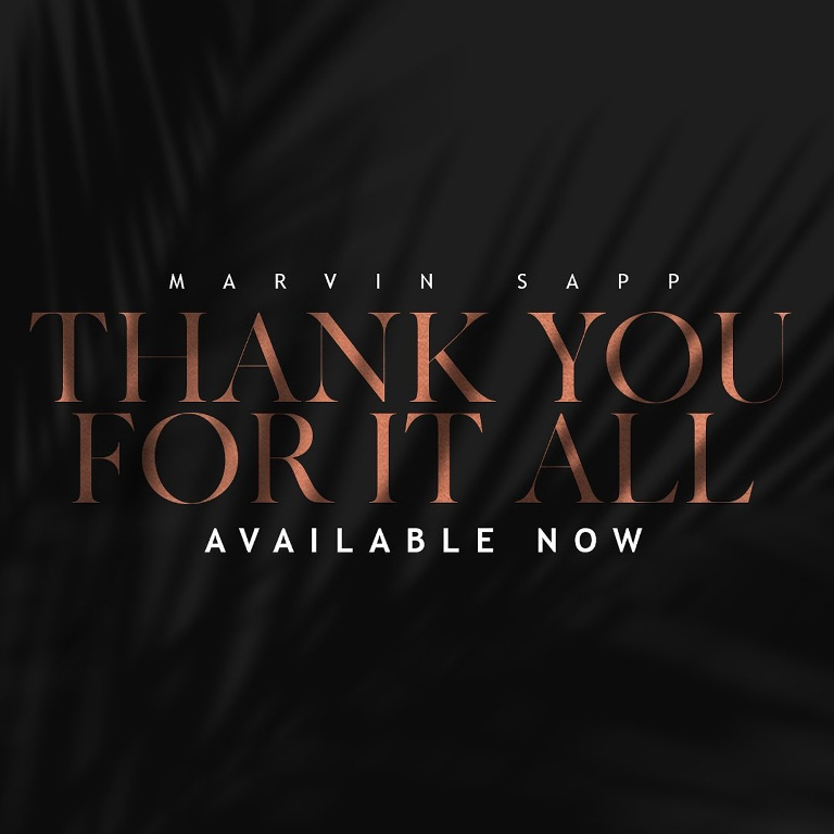Marvin Sapp - Thank You For It All