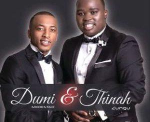Album: Thinah Zungu & Dumi Mkokstad – Ebeke Walunga uThixo