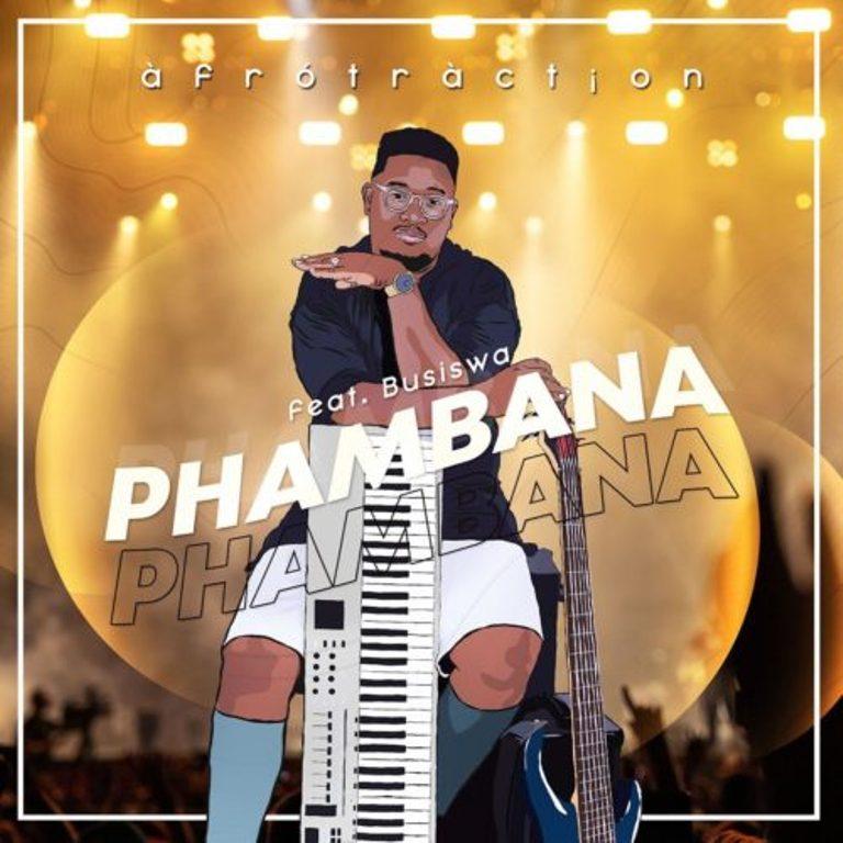 Afrotraction – Syafanelana Ft. Mbalizethu