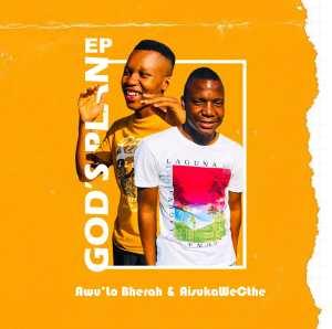 Awu'Lo Bherah & Aisuka We Cthe – Is'qiniso