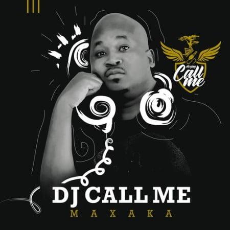 DJ Call Me – Makoti Pitori