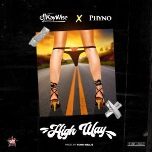 DJ Kaywise & Phyno – High Way