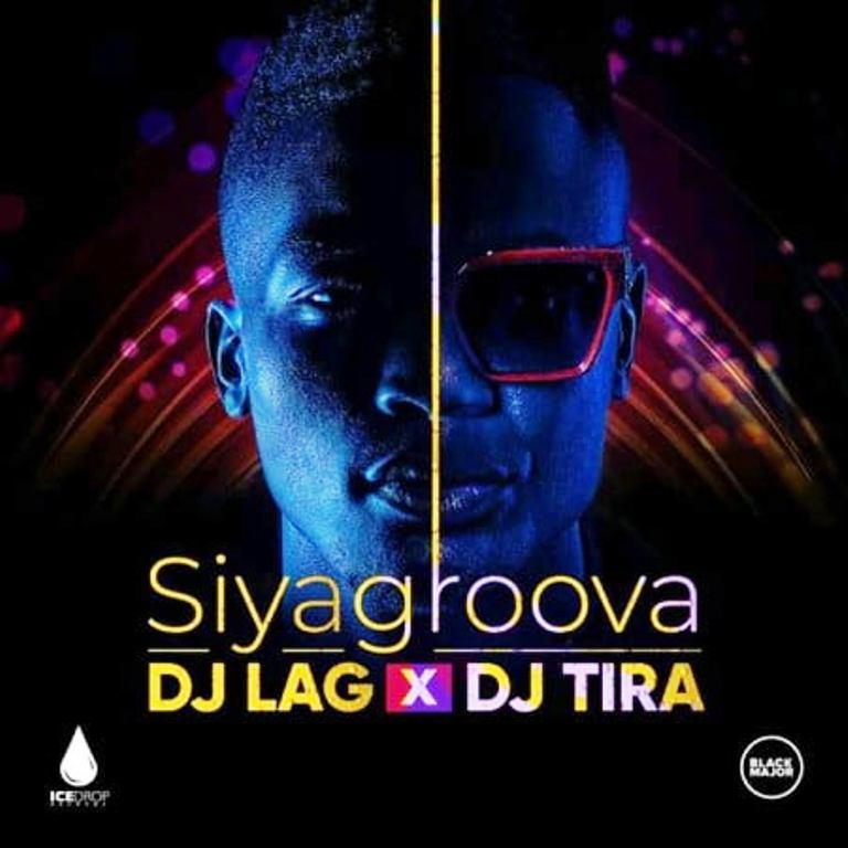 DJ Lag & DJ Tira – Siyagroova