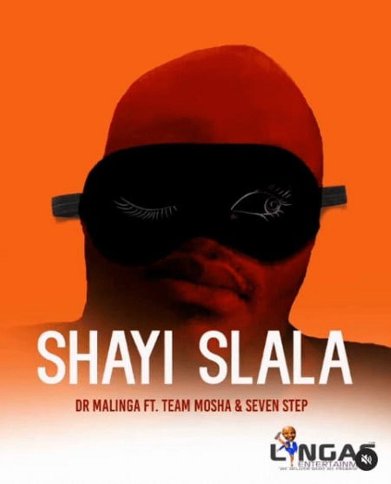 Dr Malinga – Shayi Slala
