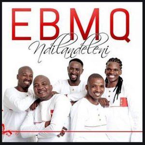 EBMQ – Baba Ndiyacela
