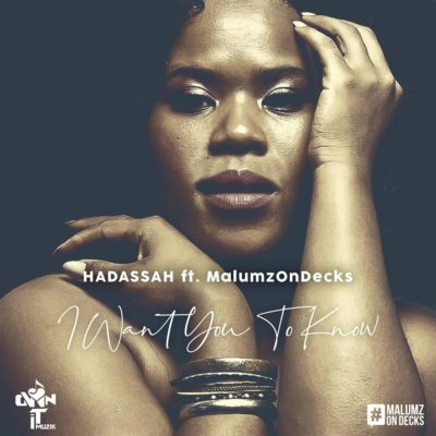Hadassah – I Want You to Know