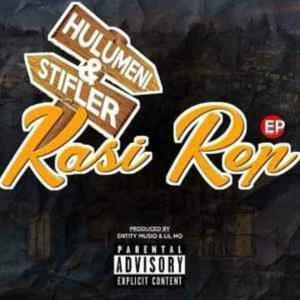 EP: Hulumeni, Stifler, Entity MusiQ & Lil'Mo – Kasi Rep