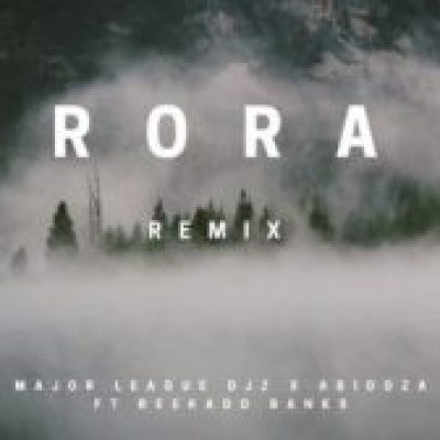 Major League & Abidoza – Rora (Amapiano Remix)